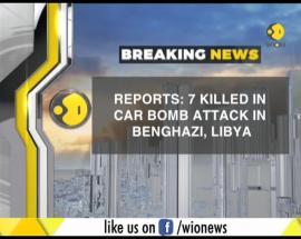 Seven killed by car bomb in Benghazi, Libya