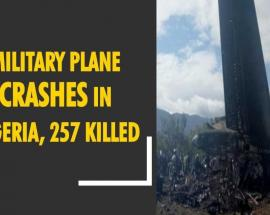 Video: 257 dead in Algeria military plane crash, says official